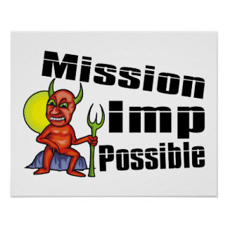 Mission Imp Possible Poster