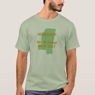 Mississippi Born & Raised T-Shirt