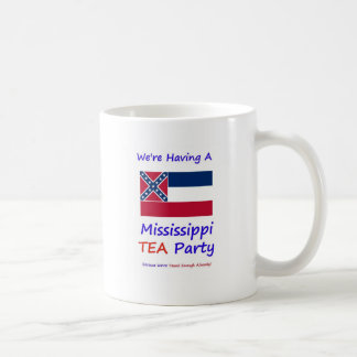 Mississippi TEA Party - We're Taxed Enough Already Classic White Coffee Mug