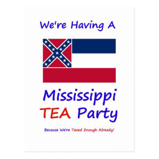 Mississippi TEA Party - We're Taxed Enough Already Postcard
