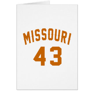 Missouri 43 Birthday Designs Card