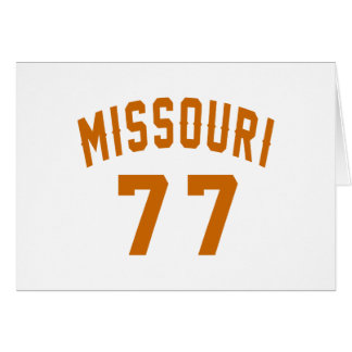 Missouri 77 Birthday Designs Card