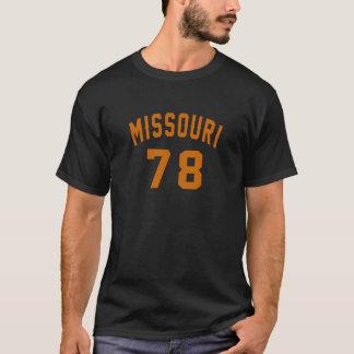 Missouri 78 Birthday Designs T-Shirt