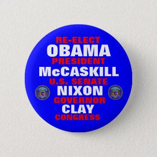 Missouri for Obama McCaskill Nixon Clay 2 Inch Round Button