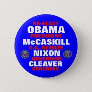Missouri for Obama McCaskill Nixon Cleaver 2 Inch Round Button