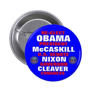 Missouri for Obama McCaskill Nixon Cleaver 2 Inch Round Button