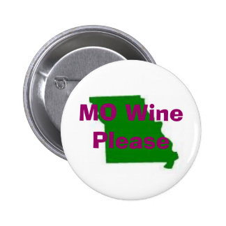 missouri, MO Wine Please, Traveling Vineyard 2 Inch Round Button