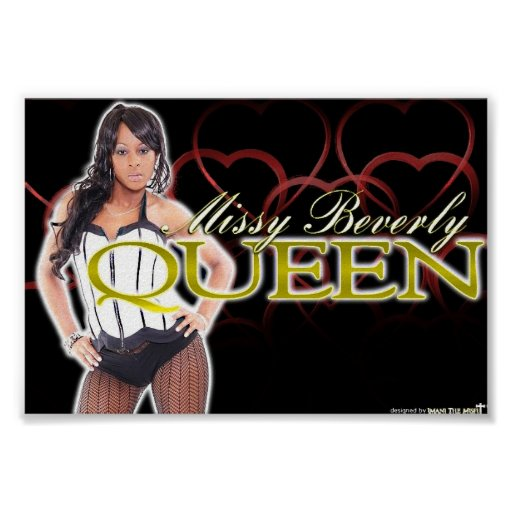 Missy Beverly - Queen Print