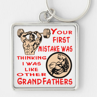 Mistake Was Thinking I Was Like Other Grandfathers Keychain