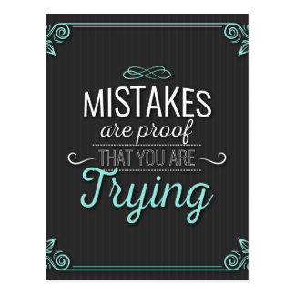 Mistakes are proof life motivational quote postcard