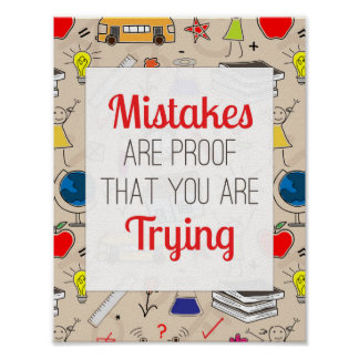 Mistakes Are Proof You Are Trying - Poster