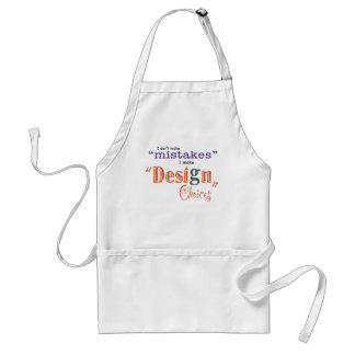 Mistakes/Design Choices - Apron