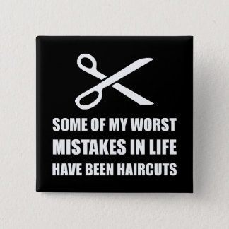 Mistakes Haircuts 2 Inch Square Button