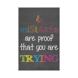 Mistakes..Trying Motivational Chalk Print
