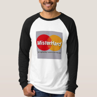 Mister Hard T-Shirt
