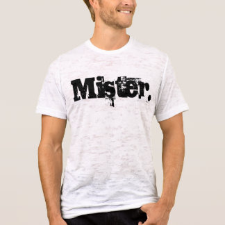 Mister. T-Shirt