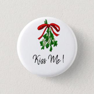 Mistletoe KIss Me 1 Inch Round Button