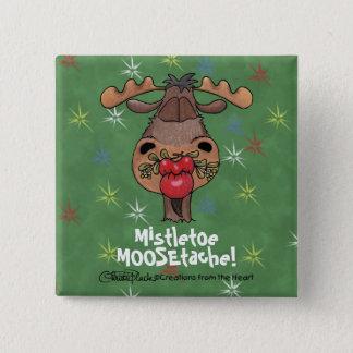 Mistletoe MOOSEtache 2 Inch Square Button