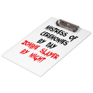Mistress of Ceremonies Zombie Joke Clipboards