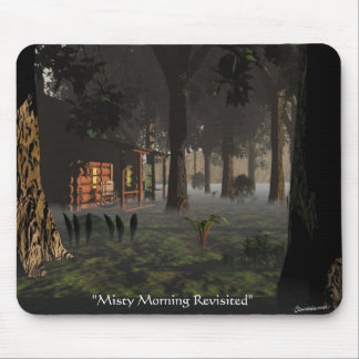 Misty Morning Revisited- Mouse Pad