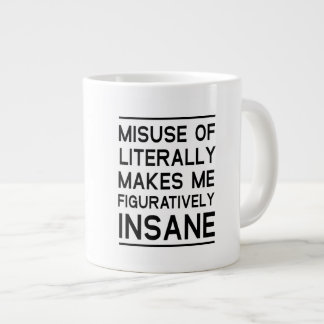 Misuse of Literally Giant Coffee Mug