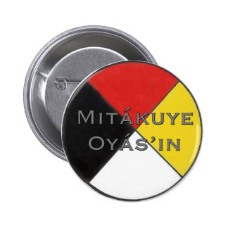 Mitakuye Oyasin All My Relations Pin in Lakota