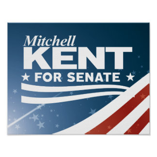 Mitchell Kent for Senate Poster