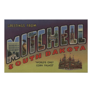 Mitchell, South Dakota - Large Letter Scenes Poster