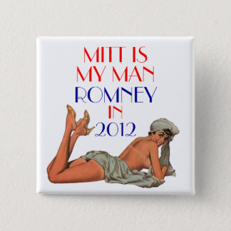 mitt is my man romney 2 inch square button