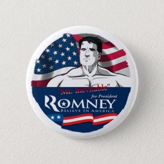 Mitt Romney, Mr. Inevitable 2 Inch Round Button