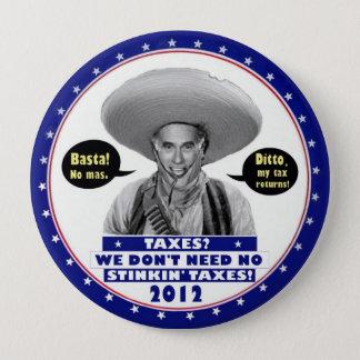 Mitt Romney No Taxes 4 Inch Round Button