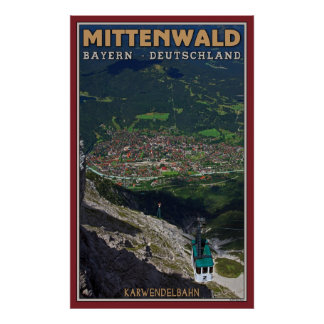 Mittenwald and the Karwendelbahn Poster