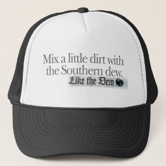 Mix a little dirt with the Southern Dew. Trucker Hat