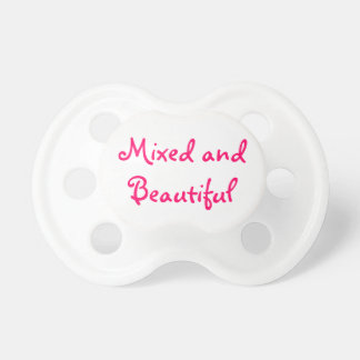 Mixed and Beautiful Dummy/Pacifier Pacifier