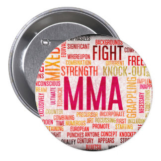 Mixed Martial Arts or MMA as a Grunge Concept 3 Inch Round Button