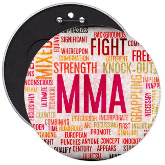 Mixed Martial Arts or MMA as a Grunge Concept 6 Inch Round Button