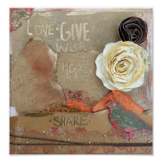 Mixed Media: Love, Give, Hope, Share Poster