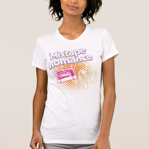 Mixtape Romance Tee Shirts