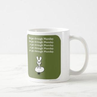 MJ1547 mahoney joe just get through monday Coffee Mug