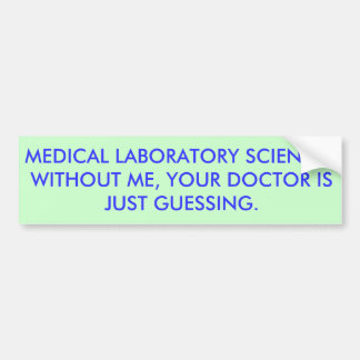 MLS Doctor Guessing Bumper Sticker