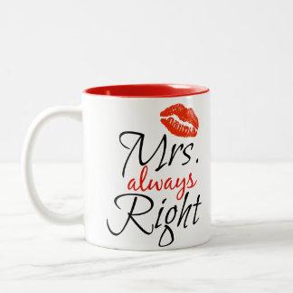 Mme toujours droite mug bicolore