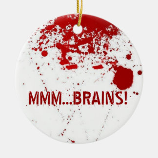 MMM...Brains Round Ceramic Ornament