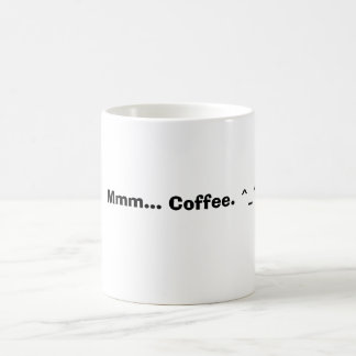 Mmm... Coffee. ^_^ Coffee Mug