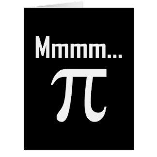 Mmm Pi Symbol Nerd Funny Card