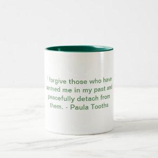 MMPT6 - Motivational Mug by Paula Tooths