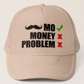 Mo, Money, No Problem Trucker Hat