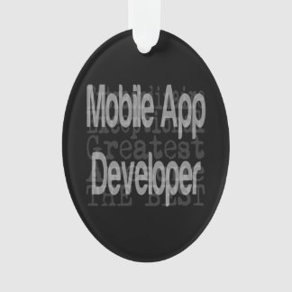 Mobile App Developer Extraordinaire Ornament