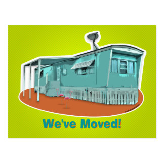 "Mobile Home ""We've Moved"" Postcard"
