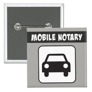 Mobile Notary Public Car Sign 2 Inch Square Button
