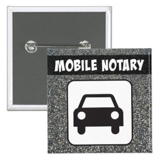 Mobile Notary Public Car Sign over Asphalt 2 Inch Square Button